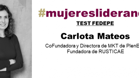 TEST FEDEPE A CARLOTA MATEOS: «NOSOTRAS TENEMOS QUE LIDERAR EL CAMBIO»